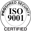 Proshred Security ISO 9001 Certified